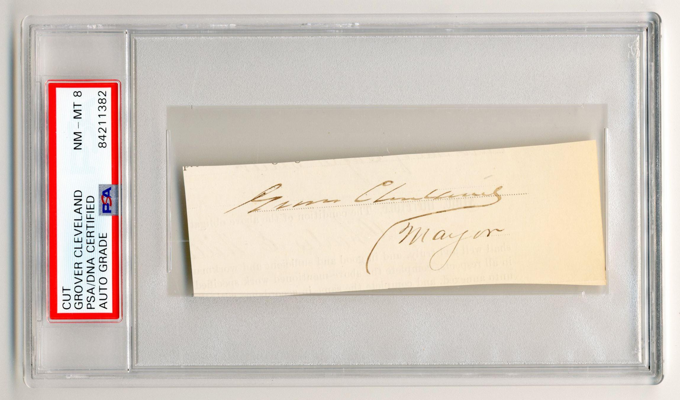 Grover Cleveland Autograph as Mayor of Buffalo, PSA/DNA Slabbed & Graded NM-MT 8