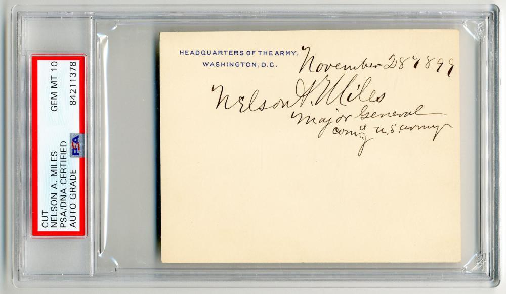 Nelson A. Miles Signature with Rank, PSA/DNA Slabbed & Graded Gem MT 10!