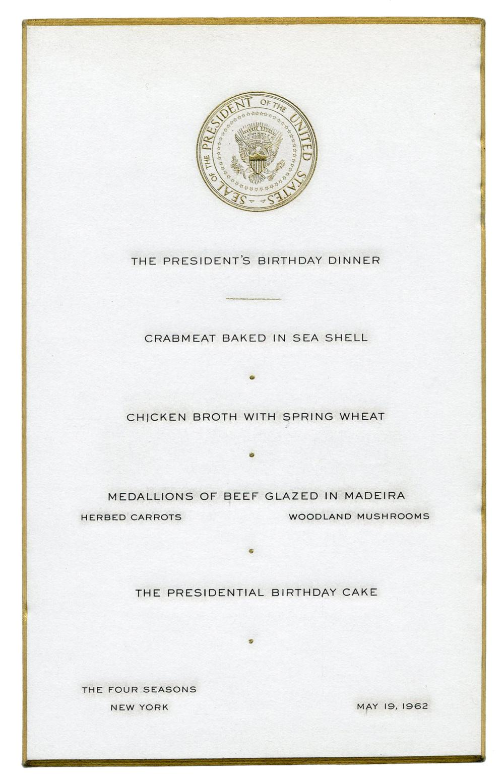JFK Birthday Dinner Menu -- Later that Night, Marilyn Serenaded him with