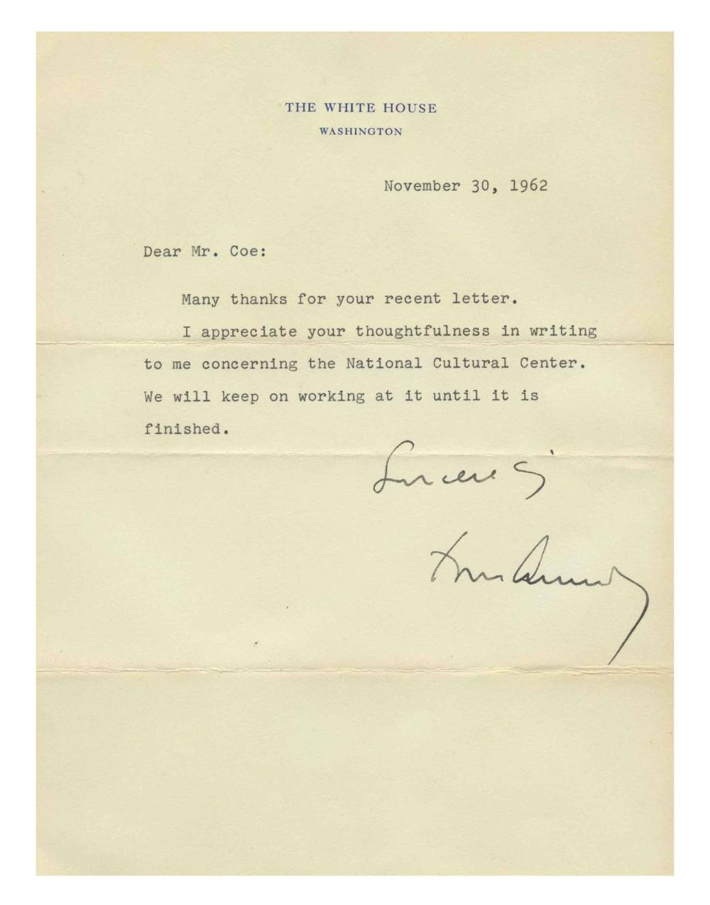 "JFK White House Letter on ""the National Cultural Center,"" Which Would Take His Name After His Death"