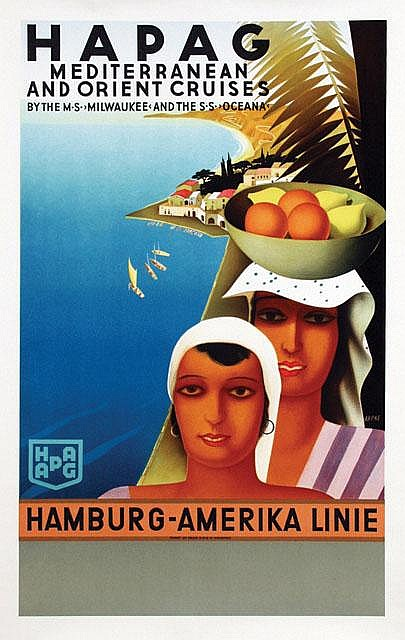 Poster by Otto Arpke - HAPAG Mediterranean and Orient Cruises