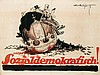 Poster by Theo Matejko - Wählet Sozialdemokratisch!, Theo Matejko, €440
