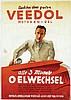 Poster by Ottomar Anton - Veedol Motoren-Oel Oelwechsel, Ottomar Anton, €300