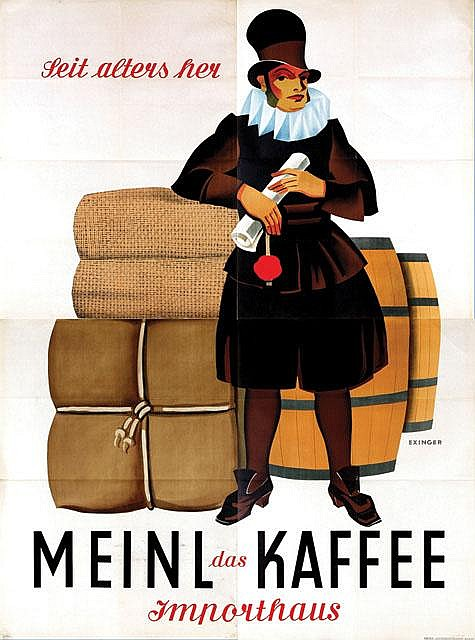 Poster by Otto Exinger - Meinl Kaffee Importhaus