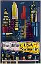 Poster by Henri Ott - Swissair Frankfurt-USA, Henri Ott, Click for value