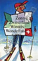 Poster by Pièrre Monnerat - Zonnig Zwitserland Winters Wonderland, Pierre Monnerat, Click for value