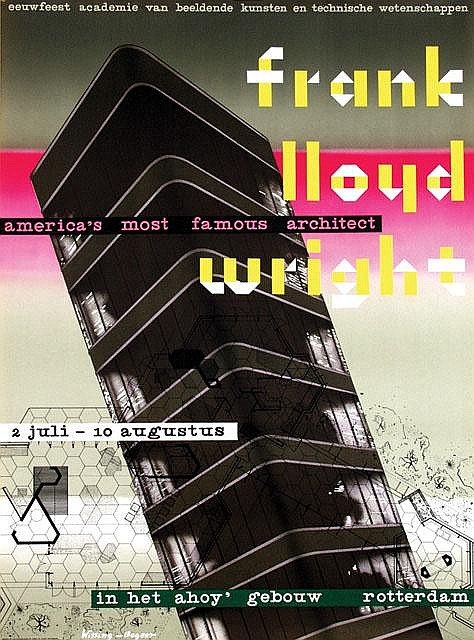 Poster by  Benno Wissing (1923-2007)  &  Jan A. Begeer (1921-) - frank lloyd wright