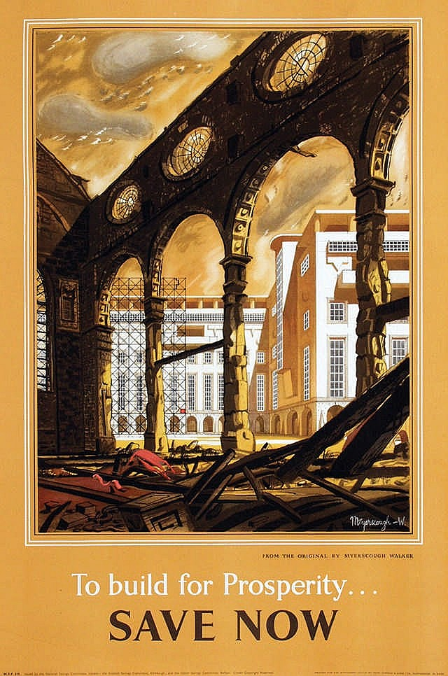 Poster by Raymond Myerslough-Walker - To build for prosperity… Save Now
