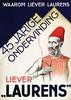 Poster by Jan Kotting - Waarom liever Laurens 45 jarige ondervinding, Jan Kotting, Click for value