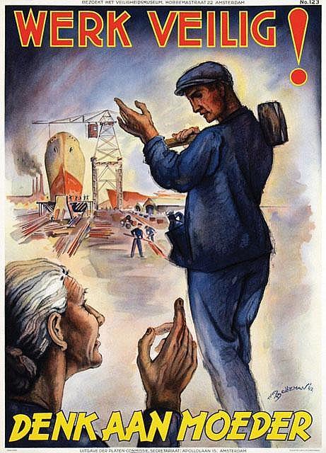 Poster by Hans Bolleman - Werk veilig! Denk aan moeder