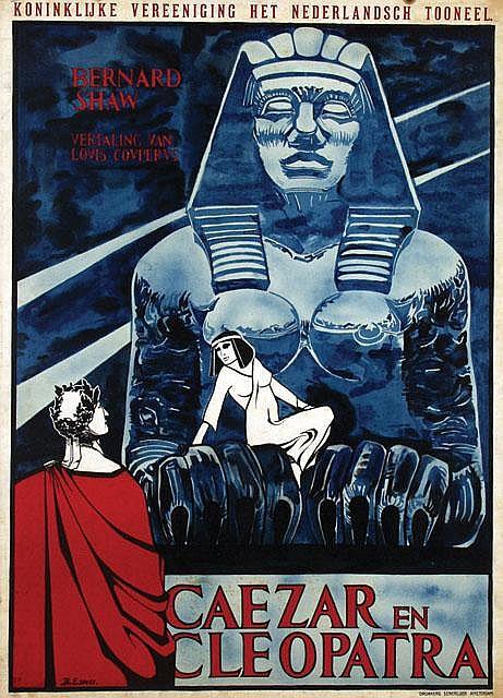 Poster by Bernard Essers - Koninklijke Vereeninging Het Nederlandsch Tooneel Caezar en Cleopatra
