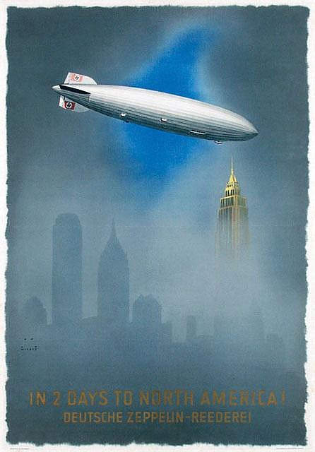 Poster by Jupp Wiertz - Deutsche Zeppelin-Reederei. In 2 Days to North America!
