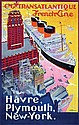 Poster by Albert Sebille - Transatlantique French Line Hâvre, Plymouth, New-York