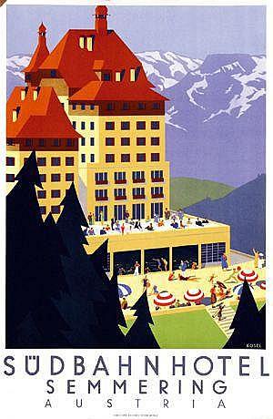 Posters: Kosel Hermann (1896-1983) Südbahnhotel