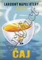 Poster by  Illegible signature - A delicious beverage that refreshes you. Tea