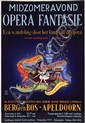 Poster by  Advertising Agency Van Houten - Midzomeravond Opera Fantasie Berg en Bos-Apeldoorn