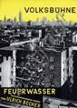 Poster by Karl von Appen - Volksbühne Feuerwasser von Ulrich Becher