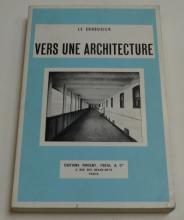 ARCHITECTURE - LE CORBUSIER [=C.-É. Jeanneret].