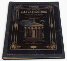 ARCHITECTURE - VIGNOLE, [J.B. DE].