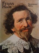 SLIVE, S. Frans Hals. [London/ New York, 1970-1974]. 1 Text- ...