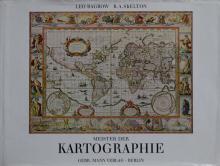 [CARTOGRAPHY] – BAGROW, L. & SKELTON, R.A. Meister der Kar ...