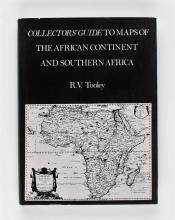 [CARTOGRAPHY] – TOOLEY, R.V. Collectors' Guide to Maps o ...