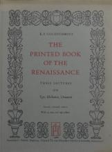 GOLDSCHMIDT, E.P. The Printed Book of the Renaissance. Three ...