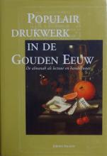 SALMAN, J. Populair drukwerk in de Gouden Eeuw. De almanak a ...