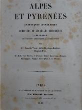 [FRENCH LITERATURE] – TASTU, A. [a.o.]. Alpes et Pyrénée ...
