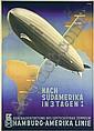 Original Anton Graf Zeppelin - nach Südamerika in 3 Tagen Poster / Plakat, Ottomar Anton, Click for value