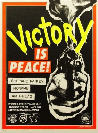 Shepard Fairey Victory is Peace 2016 signed and numbered edition of 75 RARE