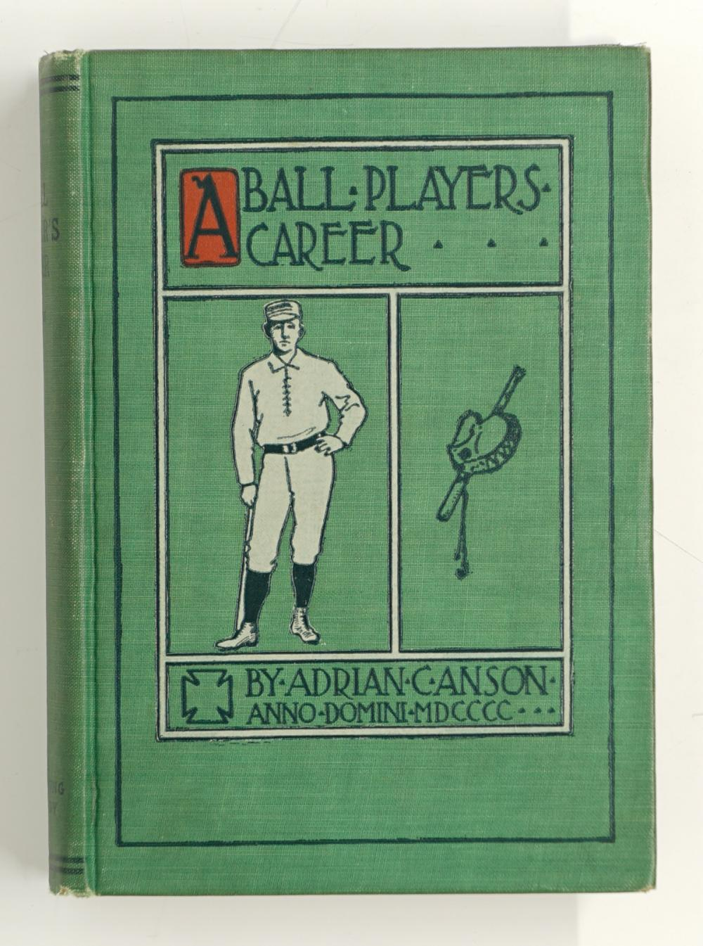 1900 A Ball Players Career by Cap Anson