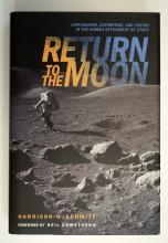 Return to the Moon Autographed by Harrison Schmitt